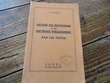 RARE -HISTOIRE DES INSTITUTIONS DOCTRINES PEDAGOGIQUE L'EDUCATION EN GRECE  1951