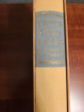 1966 Heritage Press: Twice Told Tales by Nathaniel Hawthorne with Slip Cover.