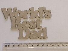 CHIPBOARD - WORLDS BEST DAD - CRAFTY ORIGINALS