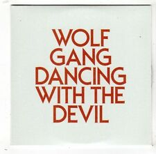 (FW890) Wolf Gang, Dancing With The Devil - 2011 DJ CD