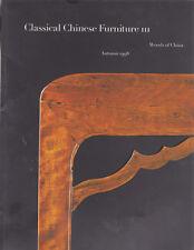 CLASSICAL CHINESE FURNITURE III: Woods of China. Autumn 1998 - MD FLACKS Catalog