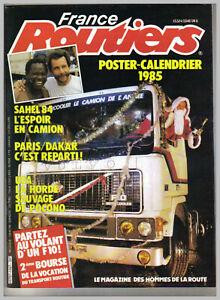 FRANCE ROUTES ROUTIERS N°  47 sans POSTER CAMION  DAKAR 1985 TBE