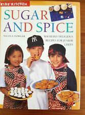Sugar and Spice (Kid's Kitchen) Cook book by Nicola Fowler Cookbook