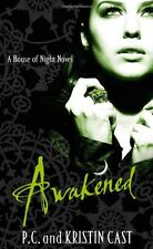 Awakened: Number 8 in series (House of Night),Kristin Cast, P. C. Cast