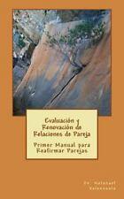 Parejas y Matrimonios: Evaluación y Renovación de Relaciones de Pareja :...