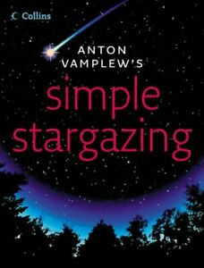 Simple Stargazing by Vamplew, Anton Hardback Book The Cheap Fast Free Post