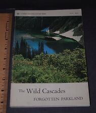 THE WILD CASCADES FORGOTTEN PARKLAND Ansel Adams......First 1st Edition *Signed*