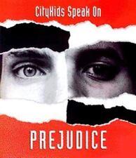 Citykids Speak on Prejudice by Citykids