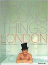 Bright Young Things : London by De Ocampo, Brooke, Cowles, Fleur, Becker, Jonat