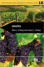 Grapes (Crop Production Science in Horticulture) 1st Edition