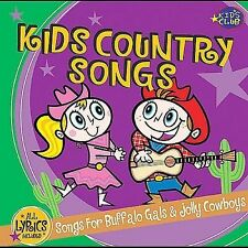 New: Kids Club Singers: Kids Country Songs - For Buffalo Gals & Jolly Cowboys  A