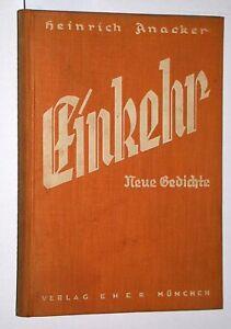 Anacker, Heinrich: Einkehr. Neue Gedichte.