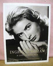 Ingrid Bergman A Life in Pictures edited by Isabella Rossellini 2013