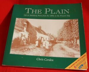 The Plain: Life on Salisbury Plain from the 1890s ... by Corden, Chris Paperback