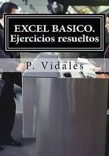 NEW EXCEL BASICO. Ejercicios resueltos (Spanish Edition) by P. Vidales