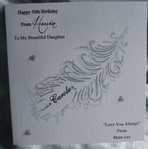 HANDMADE PERSONALISED BIRTHDAY FROM HEAVEN CARD,FEATHER HEAVENLY BIRTHDAY UNISEX