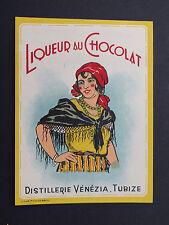 Ancienne étiquette LIQUEUR AU CHOCOLAT VENEZIA TUBISE ITALIE french label