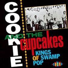 COOKIE & THE CUPCAKES - KINGS OF SWAMP POP - CDCH 142