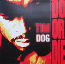TIM DOG POSTER, DO OR DIE (SQ28)