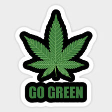 Go Green - Marijuana Weed Sticker Vinyl Wall Bumper Bottle Phone Laptop Decal