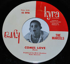 RARE Northern Soul 45~The Marcels~Your Red Wagon /Comes Love~Kyra CLEAN Vinyl