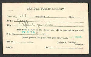 DATED 1944 PC SEATTLE LIBRARY CARD W/PANAMA PACIFIC CANCEL