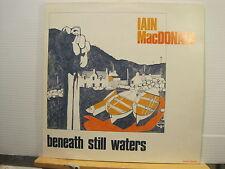 Iain MacDonald- Beneath Still Waters