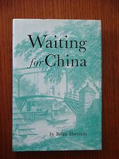 Waiting for China - Brian Harrison - Hardcover Edition 1979