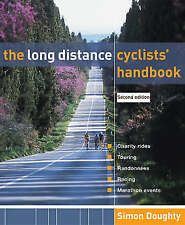 New, The Long Distance Cyclists' Handbook, Simon Doughty, Book
