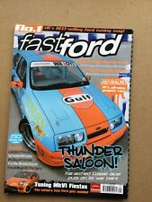 Fast Ford Magazine - September 2005 - RS Turbo & Cossie Trash Tuning Mk VI Fiest