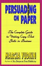 PERSUADING ON PAPER - YUDKIN, MARCIA - NEW PAPERBACK BOOK