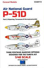 Caracal Decals 1/48 P-51D MUSTANG AIR NATIONAL GUARD UNITS Part 2