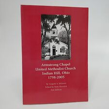 Armstrong Chapel, United Methodist Church, Indian Hill, Ohio 1798-2005