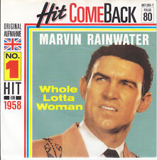 7 45 Marvin Rainwater - Whole Lotta Woman RARE NM Condition Hit Comeback Single