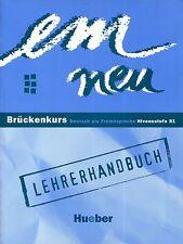Hueber EM NEU Bruckenkurs LEHRERHANDBUCH Deutsch als Fremdsprache Niveau B1 @New