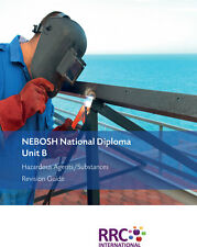 RRC's NEBOSH National Diploma Revision Guide - UNIT B