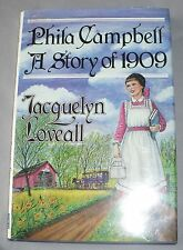 'Phila Campbell: A Story of 1909' Jaquelyn Loveall: Indiana Dustjacket Signed