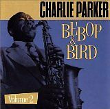 PARKER Charlie - Bebop & bird vol 2 - CD Album