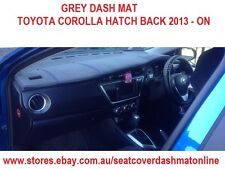 DASH MAT, DASHMAT, DASHBOARD FIT TOYOTA COROLLA HATCH BACK  2013 - ON GREY