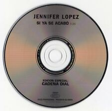 "JENNIFER LOPEZ ""SI YA SE ACABO"" SPANISH PROMO CD SINGLE FOR CADENA DIAL / J.LO"