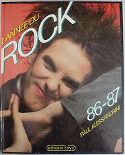 LIVRE music L'ANNEE DU ROCK  86 - 87 - P & M. ALESSANDRINI - CALMANN LEVY