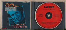Phyllis Nelson-Move Closer, Red Face Carrere, Non-Target, West Germany, Rare CD!
