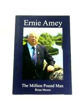 Ernie Amey: The Million Pound Man (Brian Moore - 2011) (ID:82497)