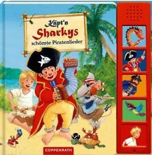 Käpt'n Sharkys schönste Piratenlieder (2016, Gebundene Ausgabe)