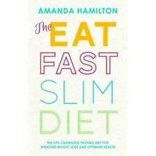 The Eat, Fast, Slim Diet: The Life-Changing Fasting Diet for Amazing Weight...
