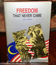 Freedom that Never Came (History of Malaysia) Dr. V. David, VG cone.