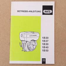 Hatz 1B20 1B27 1B30 1B40 1B50 Betriebsanleitung Bedienungsanleitung Ausgabe 2005