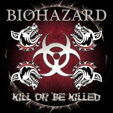 OtBG  Kill or Be Killed [PA] by Biohazard (CD, Mar-2003)