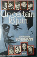 UN CERTAIN 18 JUIN (1940): MAURICE SCHUMANN WWII