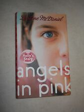 Angels in Pink: Holly's Story by  Lurlene McDaniel (2005, Hardcover